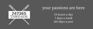 247365 threads your passions
