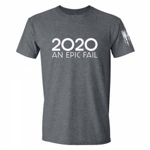 2020 An Epic Fail Shirt Grey