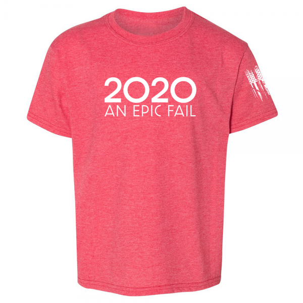 2020 An Epic Fail Shirt Red