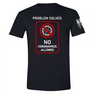 No Coronavirus Allowed Shirt Black