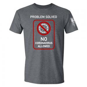 No Coronavirus Allowed Shirt Grey
