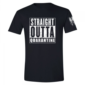 Straight Outta Quarantine Shirt Black