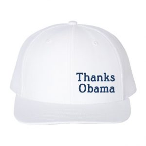 Thanks Obama hat White