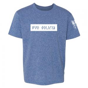 Bye Felicia Shirt Blue