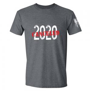 2020 Canceled Shirt Grey