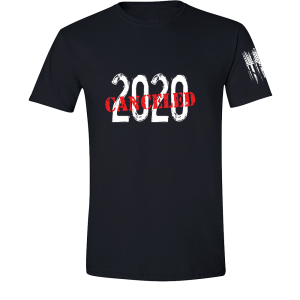 2020 Canceled Shirt Black