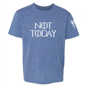 Not Today Game of Thrones Shirt Blue