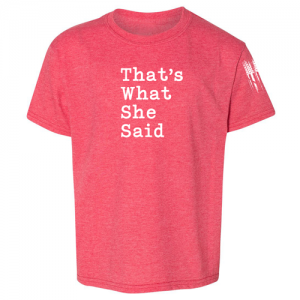 That's What She Said The Office Shirt Red