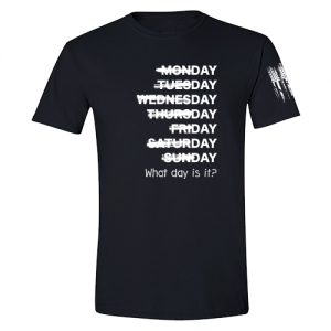 What day is it? Shirt Black
