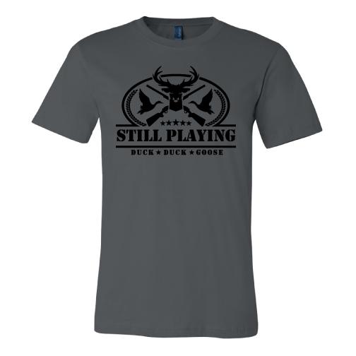 Still Playing T-shirt