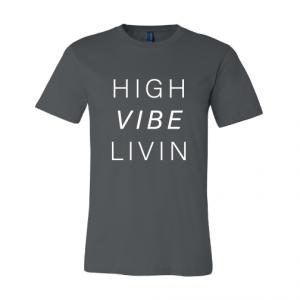 High Vibe Livin T-shirt
